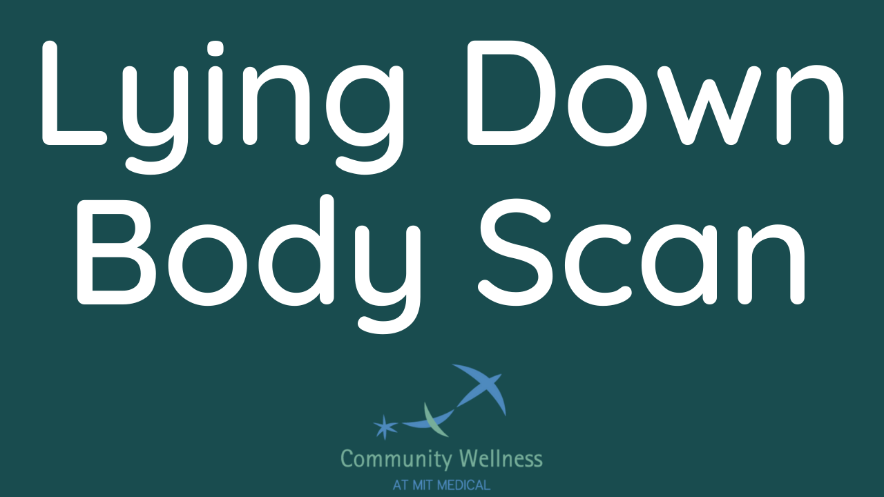 Lying Down Body Scan (An MBSR curriculum recording)